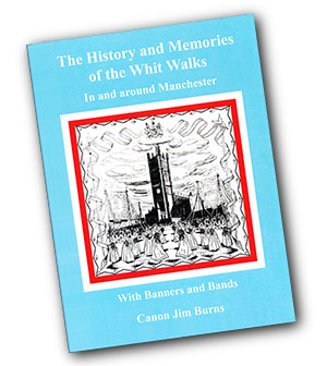 Cover - The History and Memories of the Whit Walks